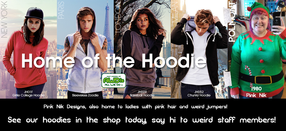 Home of the hoodie banner